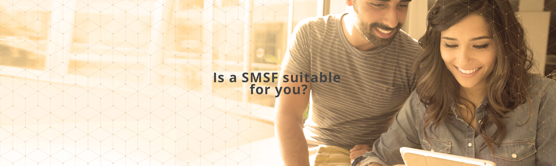 Is a SMSF suitable for you?